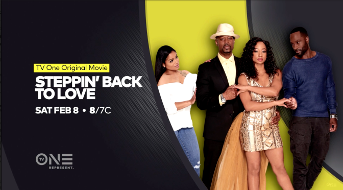"February 8th on TV ONE ""Stepping Back to Love ""Directed by Roger Bobb"