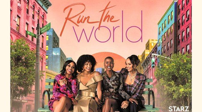 RUN THE WORLD – Series on StARZ